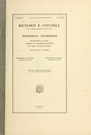 Cover of: Richard E. Connell (late a representataive from New York) Memorial addresses | United States. 62d Congress, 3d session