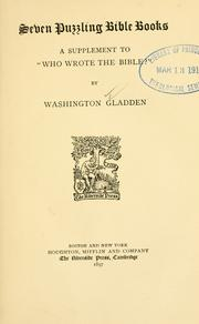 Cover of: Seven puzzling Bible books | Washington Gladden