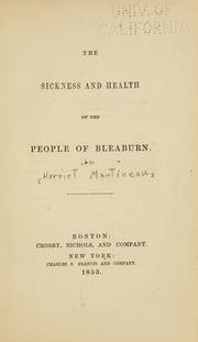 Cover of: The sickness and health of the people of Bleaburn by Martineau, Harriet