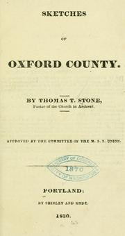 Cover of: Sketches of Oxford county by Thomas Treadwell Stone