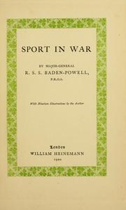 Cover of: Sport in war by Robert Stephenson Smyth Baden-Powell, Baron Baden-Powell of Gilwell