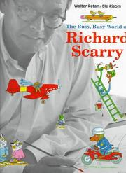 Cover of: The busy, busy world of Richard Scarry by Walter Retan