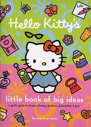 Cover of: Hello Kitty's Little Book of Big Ideas by Marie Moss