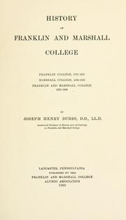 Cover of: History of Franklin and Marshall College | J. H. Dubbs