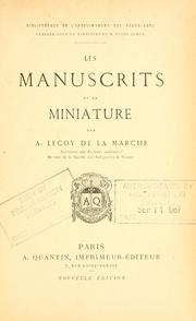 Cover of: Les manuscrits et la miniature by Lecoy de la Marche, A[lbert] i.e. Richard Albert