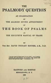 Cover of: The Psalmody question | David Findley Bonner