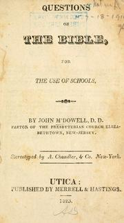Cover of: Questions on the Bible, eor [!] the use of schools | McDowell, John