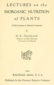 Cover of: Lectures on the inorganic nutrition of plants by Dennis Robert Hoagland