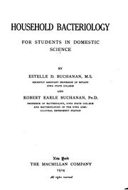 Cover of: Household bacteriology for students in domestic sciences by Estelle Denis Fogel Buchanan