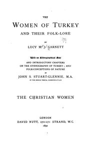 Cover of: The women of Turkey and their folk-lore | Garnett, Lucy Mary Jane