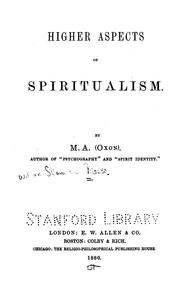 Cover of: Higher aspects of spiritualism by Stainton Moses