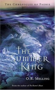 Cover of: The Summer King | O. R. Melling