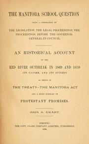 Cover of: The Manitoba school question by John S. Ewart