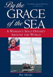 Cover of: By the grace of the sea by Pat Henry