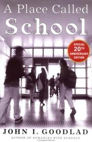 Cover of: A place called school by John I. Goodlad