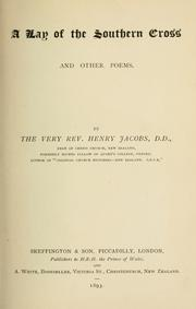 Cover of: A lay of the Southern Cross, and other poems | Jacobs, Henry.