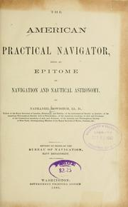 Cover of: American practical navigator | Nathaniel Bowditch
