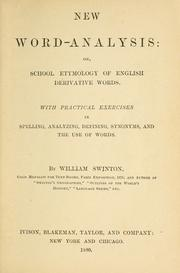 Cover of: New word-analysis, or, School etymology of English derivative words | William Swinton