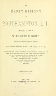 Cover of: The early history of Southampton, L. I., New York, with genealogies | George Rogers Howell