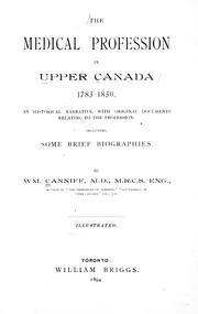Cover of: The medical profession in Upper Canada, 1783-1850 by William Canniff