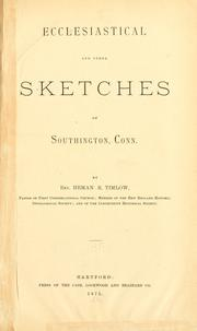 Cover of: Ecclesiastical and Other Sketches of Southington, Conn | Heman Rowlee Timlow