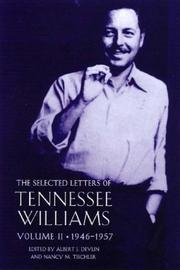 Cover of: The selected letters of Tennessee Williams | Tennessee Williams, Albert J. Devlin