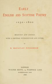 Cover of: Early English and Scottish poetry, 1250-1600 | H. Macaulay Fitzgibbon