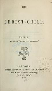 Cover of: The Christ-Child | T. F.