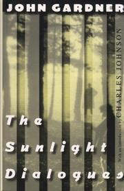 Cover of: The Sunlight Dialogues | John Gardner