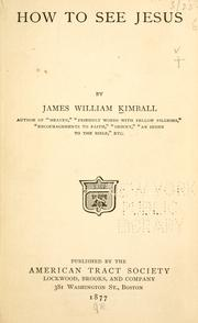 Cover of: How to see Jesus by James William Kimball