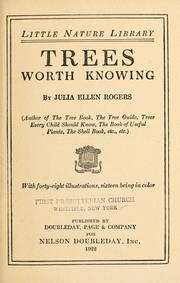 Cover of: Trees worth knowing | Julia Ellen Rogers