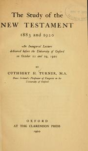 Cover of: The study of the New Testament, 1883 and 1920 by Cuthbert Hamilton Turner