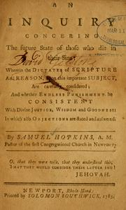 Cover of: An Inquiry concerning the future state of those who die in their sins | Hopkins, Samuel