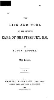 Cover of: The life and work of the seventh Earl of Shaftesbury, K.G | Edwin Hodder