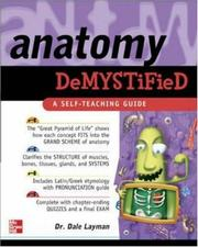 Cover of: Anatomy demystified by Dale Pierre Layman