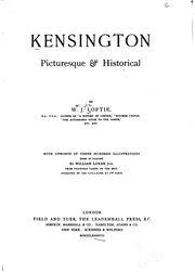 Cover of: Kensington picturesque & historical by W. J. Loftie