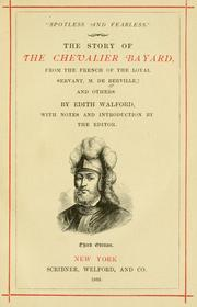 Cover of: The story of the Chevalier Bayard by Guillaume François Guyard de Berville