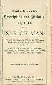 Cover of: Ward & Lock's descriptive and pictorial guide to the Isle of Man by Ward, Lock and Co.