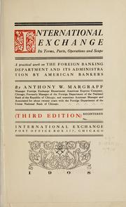 Cover of: International exchange, its terms, parts, operations and scope | Anthony William Margraff