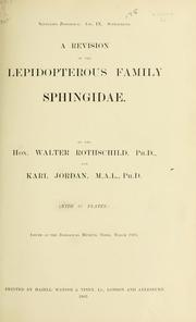 Cover of: A revision of the lepidopterous family Sphingidae | Rothschild, Lionel Walter Rothschild Baron