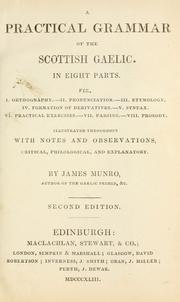 Cover of: A practical grammar of the Scottish Gaelic | James Munro