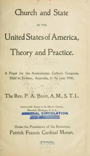 Cover of: Church and state in the United States of America, theory and practice by Peter A. Baart
