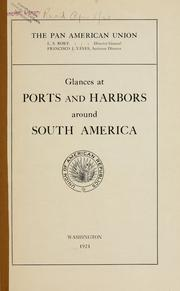 Cover of: Glances at ports and harbors around South America | Reid, William A.