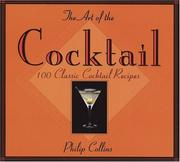 Cover of: The art of the cocktail by Collins, Philip