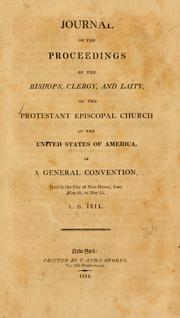 Cover of: Journal of the proceedings of the bishops, clergy, and laity of the Protestant Episcopal Church in the United States of America | Episcopal Church. General Convention.
