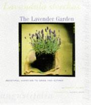 Cover of: The lavender garden by Robert Kourik