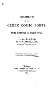 Fragments of the Greek Comic Poets: With Renderings in English Verse