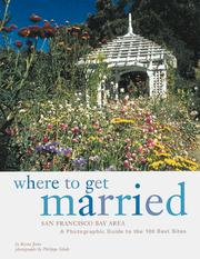 Cover of: Where to Get Married: San Francisco Bay Area | Reena Jana