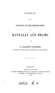 Cover of: Journal of a voyage up the Irrawaddy to Mandalay and Bhamo | James Talboys Wheeler