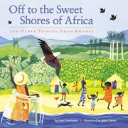 Cover of: Off to the sweet shores of Africa and other talking drum rhymes | Uzoamaka Chinyelu Unobagha